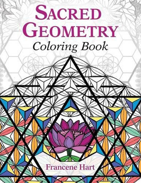 Sacred Geometry Coloring Book – Francene Hart Visionary Artist