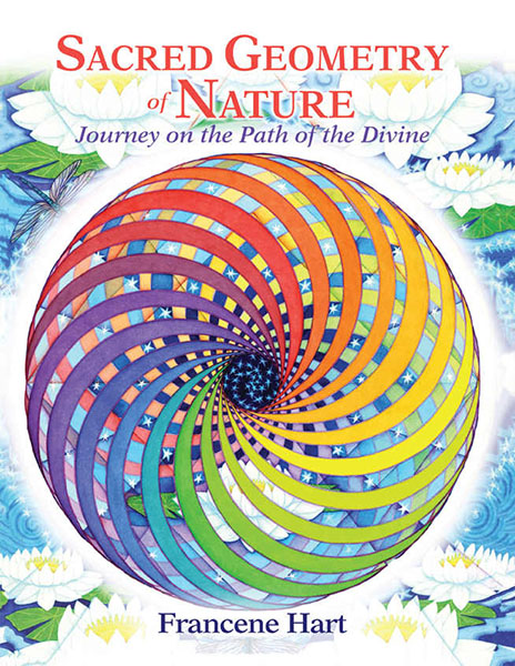 Book Cover - Sacred Geometry of Nature by Francene Hart